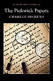 Pickwick Papers (Wordsworth Classics)