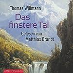 Das finstere Tal | Thomas Willmann
