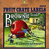 Fruit Crate Labels - Smithsonian Institution, Zebra Publishing Corp., 1554564662