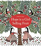 Hope Is a Girl Selling Fruit, , 9383145021