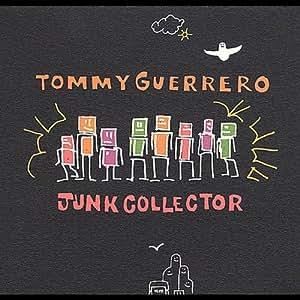 Tommy Guerrero Junk Collector Amazon Com Music