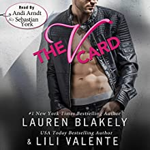 The V Card Audiobook by Lauren Blakely, Lili Valente Narrated by Sebastian York, Andi Arndt