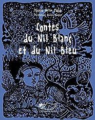 Contes du Nil blanc et du Nil bleu par Yacoub Artin Pacha