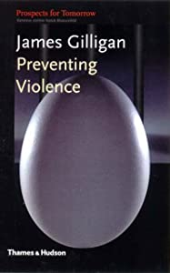 Preventing Violence (Prospects for Tomorrow)