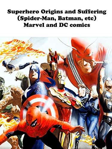 superhero-origins-and-suffering-spider-man-batman-etc-marvel-and-dc-comics