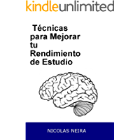 Técnicas para Mejorar tu Rendimiento de Estudio: Las mejores tecnicas de estudio