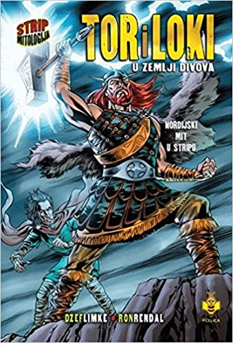 Tor i Loki : u zemlji divova : nordijski mit u stripu: Dzef