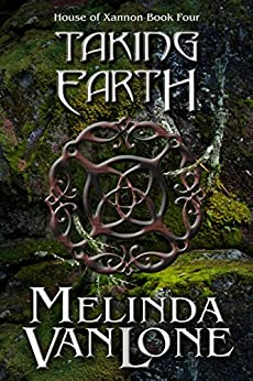 Taking Earth (House of Xannon Book 4) by [VanLone, Melinda]