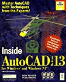 img - for Inside Autocad Release 13 for Windows and Windows Nt/Book and Disk book / textbook / text book