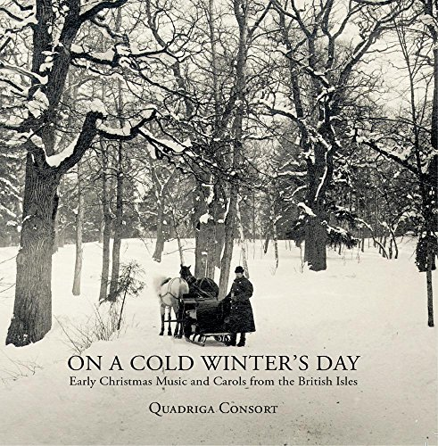 On a Cold Winter's Day - Early Christmas Music and Carols from the British Isles