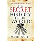 The Secret History of the World