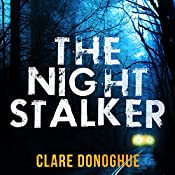 The Night Stalker: DI Mike Lockyer, Book 4 | Clare Donoghue