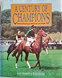 img - for Century of Champions: Horse-Racing's Millennium Book book / textbook / text book