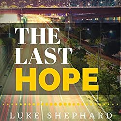The Last Hope: A Zombie Novella