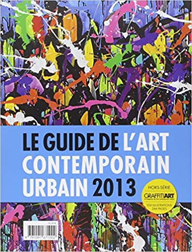 Le Guide de l'art contemporain urbain 2013