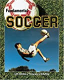 img - for Fundamental Soccer (Fundamental Sports) book / textbook / text book