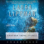 Another Thing to Fall | Laura Lippman