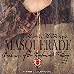 Masquerade: Unchained Trilogy, Book 2 | Maria McKenzie