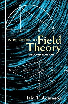 Introduction to Field Theory (Dover Books on Mathematics)