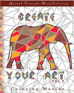 amazoncom create your art vol 2 animal triangle mosaic coloring book volume 2 9781534927537 coloring master books - Mosaic Coloring Book