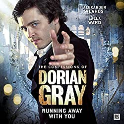 The Confessions of Dorian Gray - Running Away with You