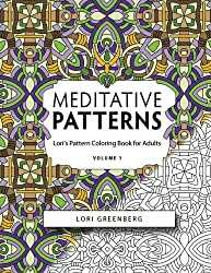 Meditative Patterns (Lori's Pattern Coloring Book forAdults) (Volume 1)