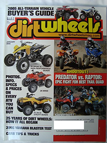Dirt Wheels Dirtwheels Magazine, Vol. 25, No. 1 (January, 2005) ()