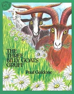 The Three Billy Goats Gruff (Folk Tale Classics) by [Galdone, Paul]