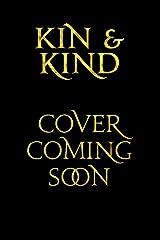 Kin & Kind (The Shard of Elan Book 4) Kindle Edition