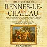 The Mystery of Rennes-Le-Chateau | Stewart Ferris