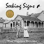 Seeking Signs   Staci Angelina Mercado