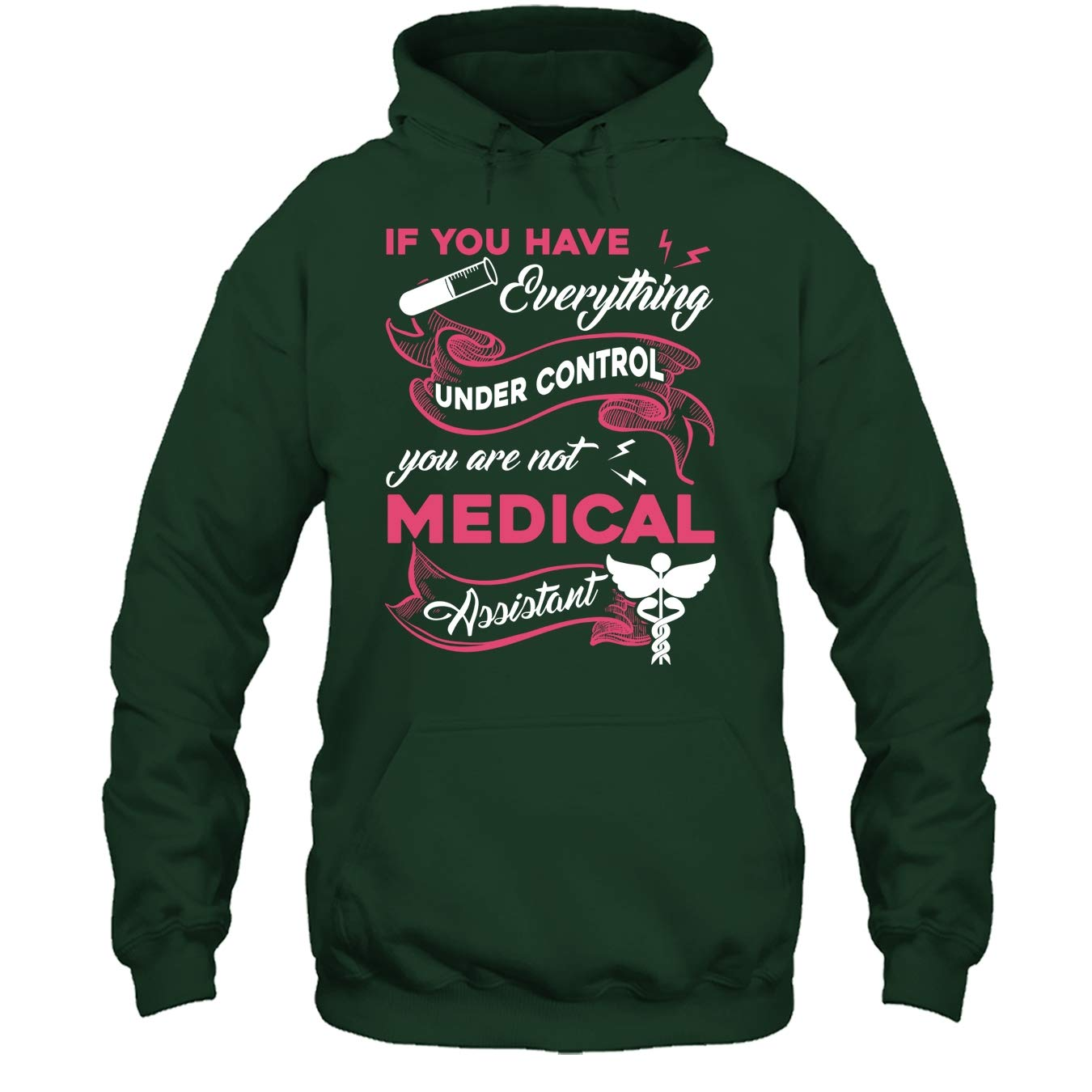 You are Not Medical Assistant T Shirt Medical Assistant Tshirt Design