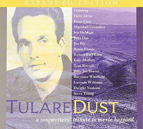 Tulare Dust: A Songwriters' Tribute To Merle - Stores Tulare