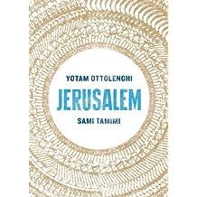 Jerusalem by Ottolenghi, Yotam, Tamimi, Sami (2012) Hardcover