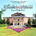 Der Klassik(ver)führer. Wagners Ring-Motive Hörbuch von Sven Friedrich, Gerhard K. Englert Gesprochen von: Wolfgang Schmidt