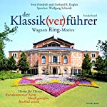 Der Klassik(ver)führer. Wagners Ring-Motive | Sven Friedrich,Gerhard K. Englert