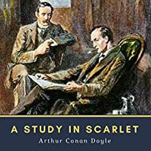 A Study in Scarlet Audiobook by Arthur Conan Doyle Narrated by Bob Neufeld