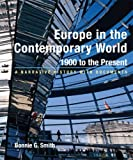 Europe in the Contemporary World: 1900 to Present: A Narrative History with Documents
