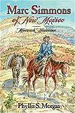 Marc Simmons of New Mexico: Maverick Historian