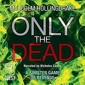 Only the Dead Audiobook