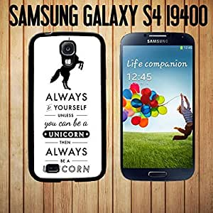 Always Be A Unicorn Funny Quote Custom made Case or Cover Skin FOR Samsung Galaxy S4 Black Case cover for iphonecover for iphone for girls