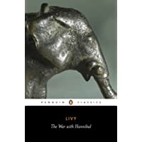 The War with Hannibal: The History of Rome from its Foundation Books 21-30: The History of Rome from Its Foundation Bks. 21-30 (Classics)