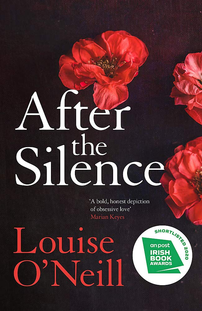 After the Silence: The An Post Irish Crime Novel of the Year: Amazon.co.uk: O'Neill, Louise: 9781784298890: Books