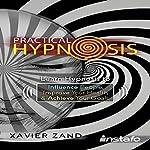 Practical Hypnosis | Xavier Zand
