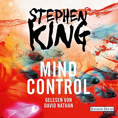 Mind Control (Bill Hodges Trilogie 3)