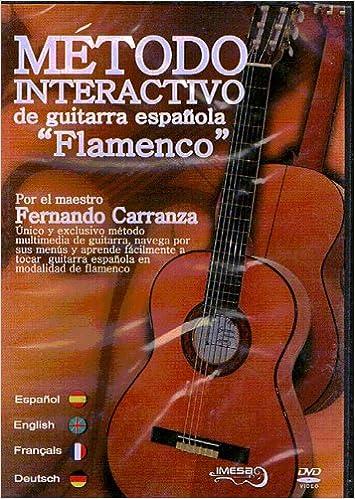 CARRANZA F. - Metodo Interactivo de Guitarra Española: Flamenco ...
