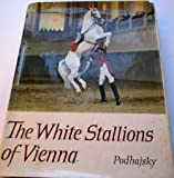 THE WHITE STALLIONS OF VIENNA.