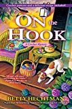 On the Hook: A Crochet Mystery