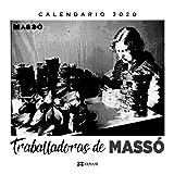 Calendario Xerais 2020. Traballadoras de Massó (Materiais Non Libros - Axendas)