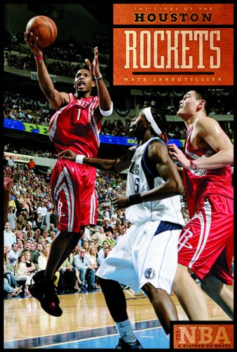 The Story of the Houston Rockets (The NBA: a History of Hoops) ebook